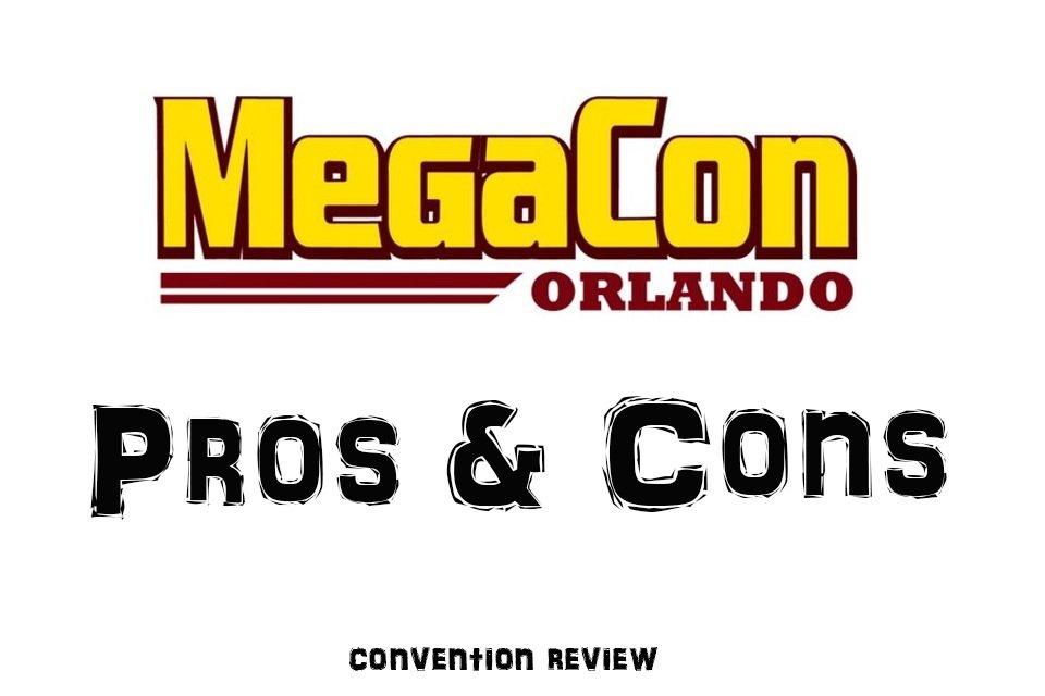 MegaCon Orlando 2018 Review: The Pros and Cons