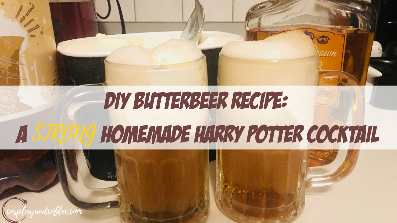 DIY Butterbeer Recipe: A STRONG Homemade Harry Potter Cocktail