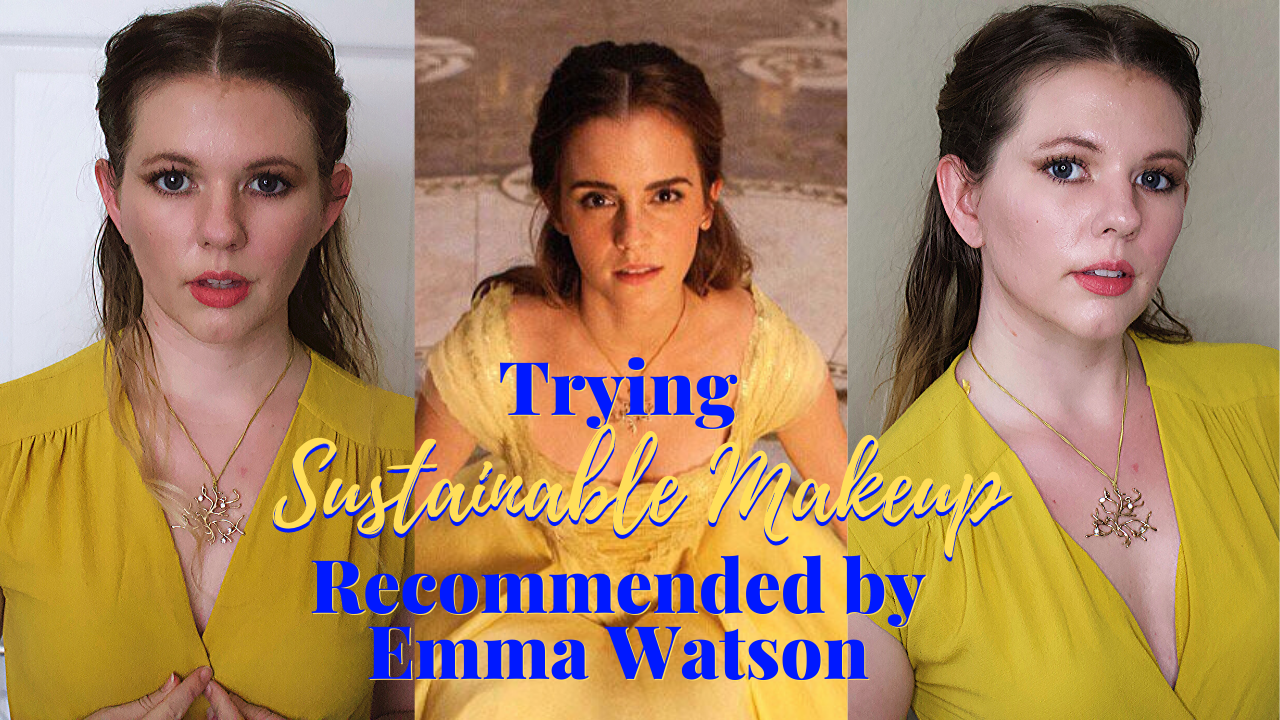 Sustainable Makeup Recommended by Emma Watson
