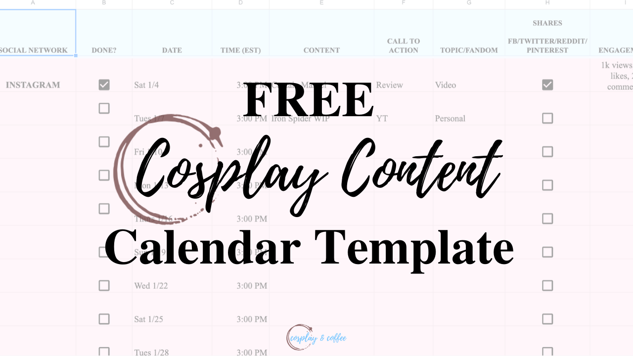 FREE Cosplay Content Calendar Template and My 2020 Plans